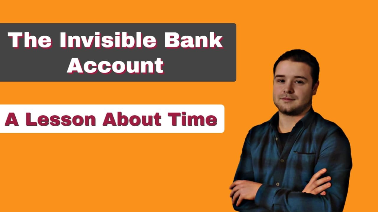 The Invisible Bank Account of Time