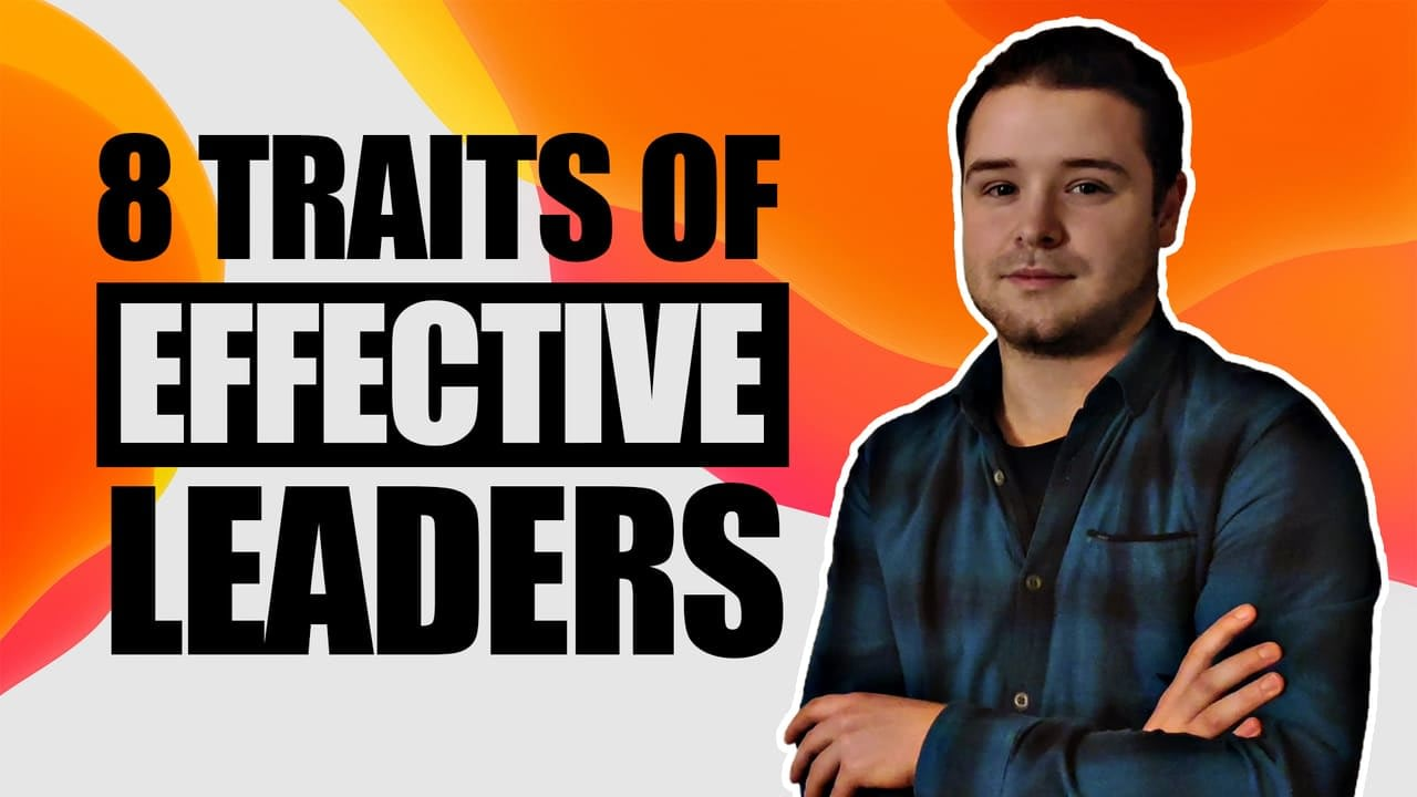 8 Qualities of Effective Leaders