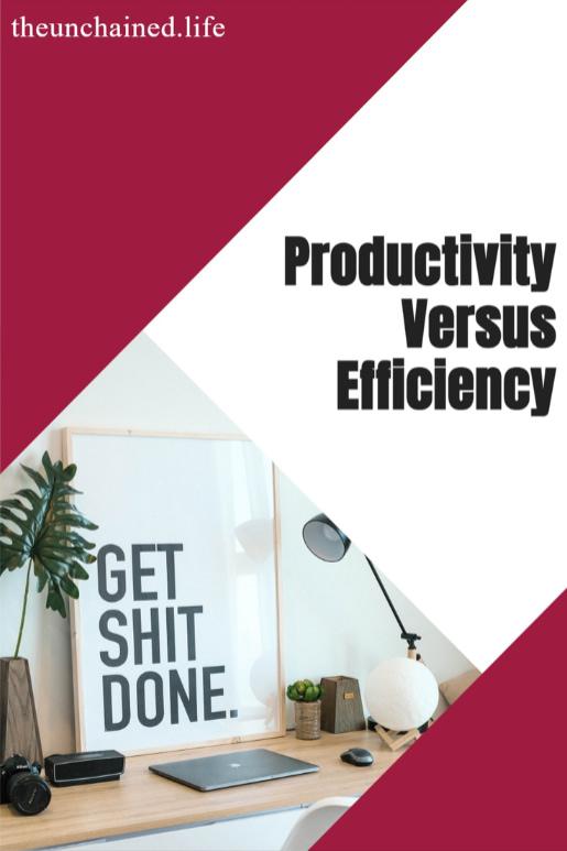 Productivity Versus Efficiency